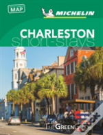Michelin Green Guide Short Stays Charleston