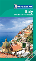 Michelin Must Sees Italy Most Famous Places