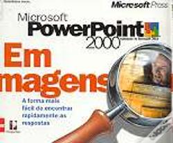 Wook.pt - Microsoft PowerPoint 2000 em Imagens