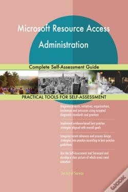 Wook.pt - Microsoft Resource Access Administration Complete Self-Assessment Guide