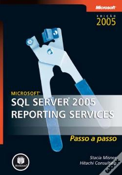 Wook.pt - Microsoft SQL Server 2005 Reporting Services