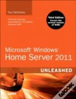 Microsoft Windows Home Server Vail Unleashed