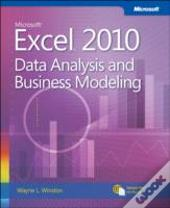 Microsoft(R) Excel(R) 2010: Data Analysis And Business Modeling