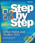 Microsoft(R) Office Home And Student 2013 Step By Step