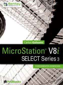 Wook.pt - Microstation V8i Select Series 3 – Fundamentos Essenciais