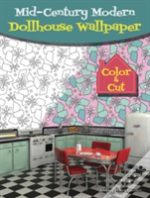 Mid-Century Modern Dollhouse Wallpaper