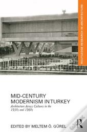 Mid-Century Modernism In Turkey