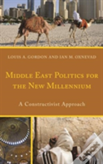 Middle East Politics For The New Millennium