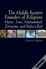 Middle Eastern Founders Of Religion