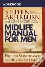 Midlife Manual For Men