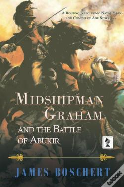 Wook.pt - Midshipman Graham And The Battle Of Abukir