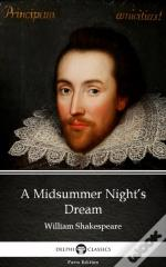 Midsummer Night'S Dream By William Shakespeare (Illustrated)
