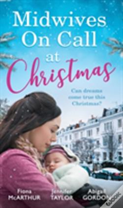 Wook.pt - Midwives On Call For Christmas: Midwife'S Christmas Proposal (Christmas In Lyrebird Lake, Book 1) / The Midwife'S Christmas Miracle / Country Midwife, Christmas Bride (Christmas In Lyrebird Lake, Book