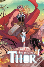 Mighty Thor Vol. 1: Thunder In Her Veins