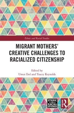 Wook.pt - Migrant Mothers' Creative Challenges To Racialized Citizenship
