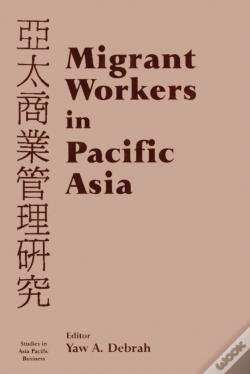 Wook.pt - Migrant Workers In Pacific Asia