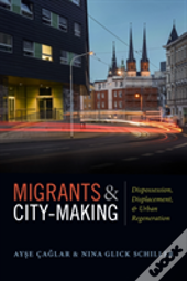 Migrants And City-Making