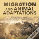 Migration And Animal Adaptations Books F