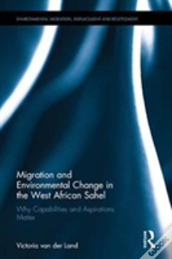 Wook.pt - Migration And Environmental Change In The West African Sahel