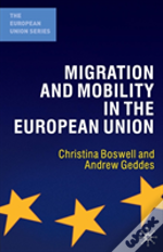 Migration And Mobility In The European Union