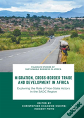 Migration, Cross-Border Trade And Development In Africa