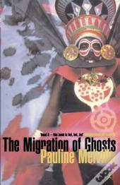 Migration Of Ghosts