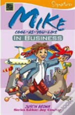 Mike Cool As You Like In Business