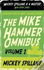Mike Hammer Omnibus'I, The Jury', 'My Gun Is Quick', 'Vengeance Is Mine!'
