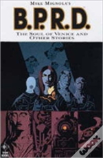Mike Mignola'S B.P.R.D.Soul Of Venice And Others