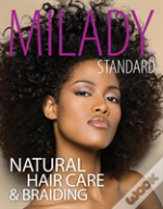 Milady Standard Natural Hair Care Braidi