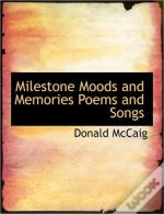 Milestone Moods And Memories Poems And S