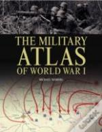 Military Atlas Of Wwi