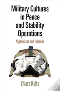 Wook.pt - Military Cultures In Peace And Stability Operations