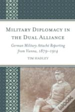 Military Diplomacy In The Dualcb