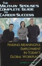 Military Spouse'S Complete Guide To Career Success