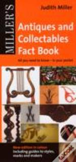 Miller'S Pocket Antiques And Collectables Fact Book