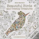 Millie Marotta'S Beautiful Birds And Treetop Treasures: A Colouring Bookadventure