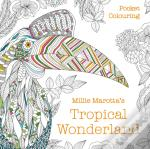 Millie Marottas Tropical Wonderland Pock