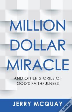 Wook.pt - Million Dollar Miracle: And Other Storie