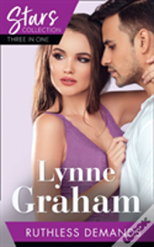 Mills & Boon Stars Collection: Ruthless Demands