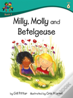 Milly Molly And Betelgeuse