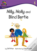 Milly Molly And Blind Bertie