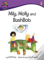 Milly Molly And Bushbob