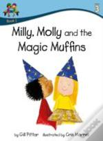Milly Molly And The Magic Muffins