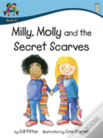 Milly Molly And The Secret Scarves