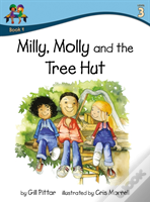 Milly Molly And The Tree Hut