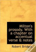 Milton'S Prosody. With A Chapter On Acce