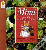 Mimi And The Blackberry Pies