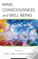 Mind, Consciousness, And The Cultivation Of Well Being