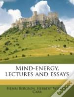 Mind-Energy, Lectures And Essays